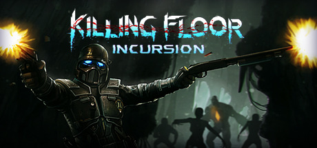 Image for Killing Floor: Incursion