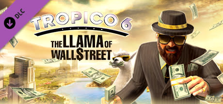 Image for Tropico 6 - The Llama of Wall Street